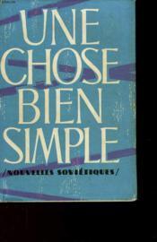 Une Chose Bien Simple - Nouvelles Sovietiques - Couverture - Format classique