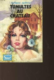 Tumultes Au Chateau - N°13 - Couverture - Format classique