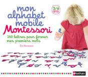 Vente  Mon alphabet mobile Montessori ; 3/6 ans  - Collectif - Eve Herrmann