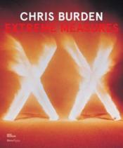 Vente livre :  Chris burden extreme measures  - Philips Lisa