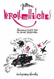 Krollebitches ; souvenirs même pas en bande dessinée - Couverture - Format classique