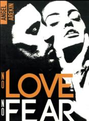Vente livre :  No love no fear T.2 ; memory game  - Angel Arekin