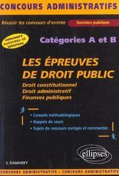 Les Epreuves De Droit Public Concours Administratifs Categories A Et B Concours Externes Et Internes - Intérieur - Format classique