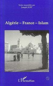 Algerie-France-Islam : Actes Du Colloque - Intérieur - Format classique