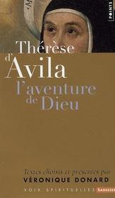 Thérèse d'Avila ; l'aventure de Dieu - Intérieur - Format classique