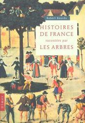 Histoires de france racontees par les arbres - Intérieur - Format classique