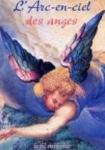 L'Arc En Ciel Des Anges - Couverture - Format classique
