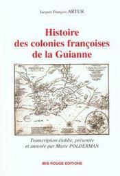 Histoire des colonies françoises de la Guianne - Intérieur - Format classique