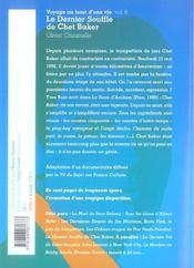 Voyage Au Bout D'Une Vie T.6 ; Le Dernier Souffle De Chet Baker - 4ème de couverture - Format classique
