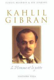 Khalil Gibran ; L'Homme Et Le Poete - Intérieur - Format classique