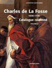 Charles de La Fosse (1636-1716) ; le maître des modernes ; coffret t.1 et t.2 - 4ème de couverture - Format classique