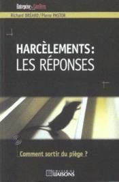 Harcelements ; Les Reponses ; Comment Sortir Du Piege - Couverture - Format classique