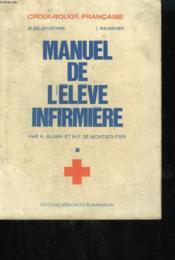 Manuel De L'Eleve Infirmiere. - Couverture - Format classique