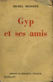 Gyp Et Ses Amis. - Couverture - Format classique