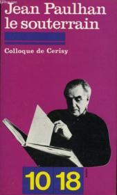 Le Souterrain Colloque De Cerisy - Couverture - Format classique