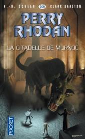 Perry Rhodan - cycle 14 ; les citadelles cosmiques T.3 ; la citadelle de Murnoc - Couverture - Format classique