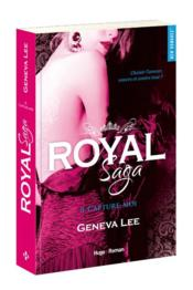 Royal saga T.6 ; capture-moi  - Lee Geneva - Geneva Lee