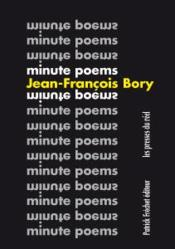Vente  Minute poems ; choix 1963-2018  - Jean-Francois Bory