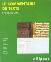 Le Commentaire De Texte En Histoire - Intérieur - Format classique