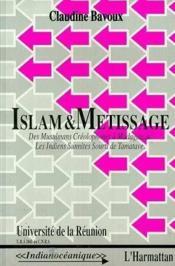 Islam Et Metissage : Des Musulmans Creolophones A... - Couverture - Format classique