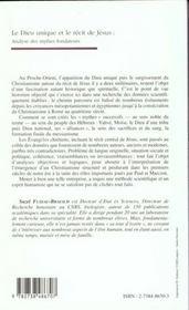 Le Dieu unique et le récit de Jésus ; analyse des mythes fondateurs - 4ème de couverture - Format classique