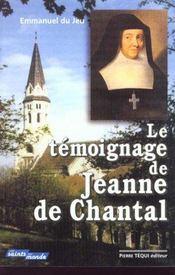 Le temoignage de jeanne de chantal - Intérieur - Format classique