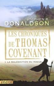 Les chroniques de Thomas Covenant t.1 ; la malédiction du rogue - Couverture - Format classique