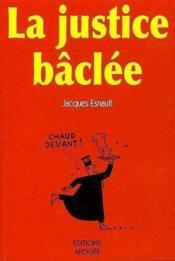 La justice baclee - Couverture - Format classique