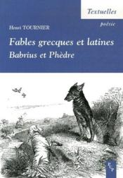 Fables grecques et latines ; Babrius et Phèdre - Couverture - Format classique