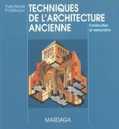 Techniques De L'Architecture Ancienne 4eme Edition - Intérieur - Format classique
