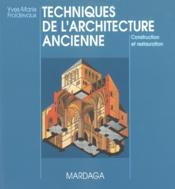 Techniques de l'architecture ancienne 4eme edition - Couverture - Format classique