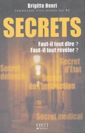 Secrets ; Faut-Il Tout Dire ? Faut-Il Tout Reveler ? - Couverture - Format classique