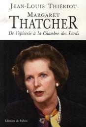 Margaret thatcher ; de l'épicerie à la chambre des lords - Intérieur - Format classique