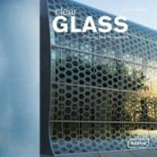 Vente  Clear glass ; creating new perspectives  - Chris Van Uffelen