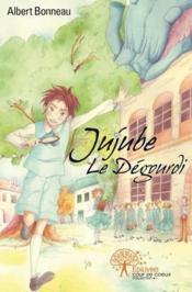 Jujube Le Degourdi - Couverture - Format classique