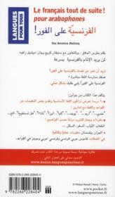 Le français tout de suite ! pour arabophones - 4ème de couverture - Format classique