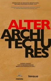 Vente livre :  Alterarchitectures  - Thierry Paquot - Yvette Masson-Zanussi - Marco Stathopoulos