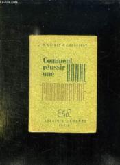 Guide Pratique Du Debutant Ou Comment Reussir Bonne Photographie. - Couverture - Format classique