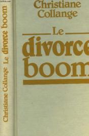 Le Divorce Boom. - Couverture - Format classique