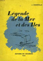 Legende De La Mer Et Des Iles. - Couverture - Format classique