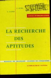 La Recherche Des Aptitudes - Couverture - Format classique