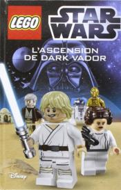 Vente  Lego - Star Wars ; l'ascension de Dark Vador  - Xxx - Collectif