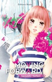 Vente livre :  Moving forward T.4  - Nagamu Nanaji