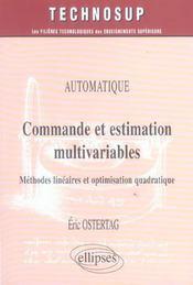 Automatique Commande Et Estimation Mutilvariables Methodes Lineaires Et Optimisation Quadratique - Intérieur - Format classique