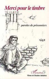 Merci Pour Le Timbre ; Paroles De Prisonniers - Intérieur - Format classique