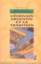 Mondes Hispanophones T.28 ; L'Ecrivain Argentin Et La Tradition - Intérieur - Format classique