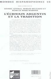 Mondes Hispanophones T.28 ; L'Ecrivain Argentin Et La Tradition - 4ème de couverture - Format classique