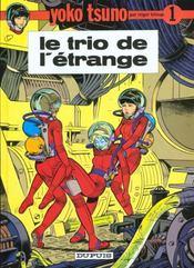 Yoko Tsuno t.1 ; le trio de l'étrange - Intérieur - Format classique