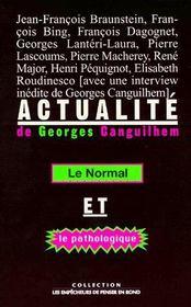Actualité ; le normal et le pathologique - Couverture - Format classique