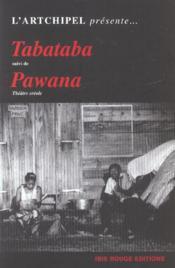 Tabataba. Suivi De Pawana - Couverture - Format classique